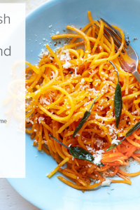 Featured Savory Recipe: Butternut Squash Noodles With Brown Butter And Sage